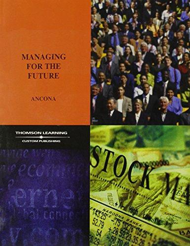 Managing for the Future: Organizational Behavior & Processes: Module 1