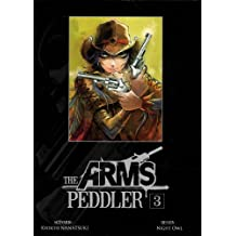 The arms Peddler - Tome 3