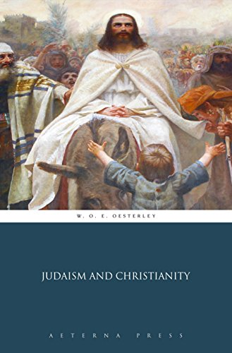Judaism and Christianity (Illustrated)