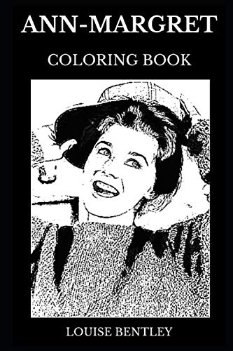 Ann-Margret Coloring Book: Multiple Academy Award Nominee and Legendary Golden Globe Award Winner, Famous Actress and Beautiful Singer Inspired Adult Coloring Book (Ann-Margret Books) (Globe Topiary)