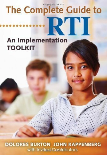 The Complete Guide to RTI: An Implementation Toolkit by Dolores T. Burton (2011-12-15)