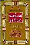 A Garland Of Straw