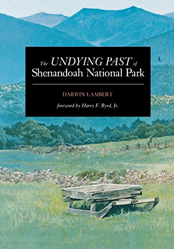 The Undying Past of Shenandoah National Park (Best Campground In Shenandoah National Park)