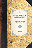 Hall's Travels in North America, Basil Hall, 1429001372