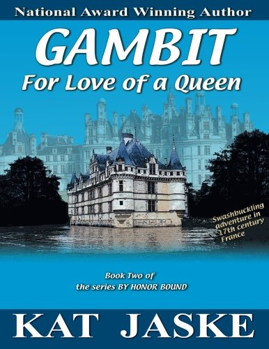 Gambit: For Love of a Queen (By Honor Bound)