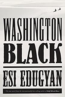 Book Cover: Washington Black: A novel