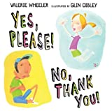 Yes, Please! No, Thank You!, Valerie Wheeler, 140273929X