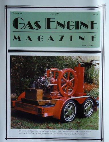 Gas Engine Magazine June 2001, Vol. 36, No. 6, Ohio Motor Co. 6 HP, Franklin Mint Precision Models, Model T Truck