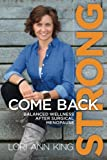 Come Back Strong: Balanced Wellness after Surgical Menopause