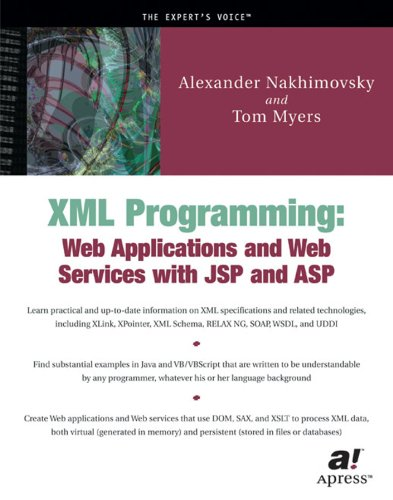 XML Programming: Web Applications and Web Services With JSP and ASP by Brand: Apress