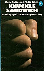 Knuckle Sandwich: Growing Up in the Working-class City (Pelican)