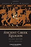 Ancient Greek Religion, Jon D. Mikalson and Mikalson, 140518177X