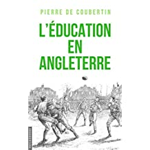 L'éducation en Angleterre (French Edition)