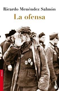 La ofensa par Menéndez Salmón