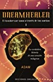 Dreamhealer I, Adam and ADAM ADAM, 8497776216