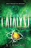 Catalyst, S. J. Kincaid, 0062093053