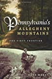Pennsylvania's Allegheny Mountains, Dave Hurst, 1596297247