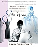 img - for Edith Head: The Life and Times of Hollywood's Celebrated Costume Designer book / textbook / text book