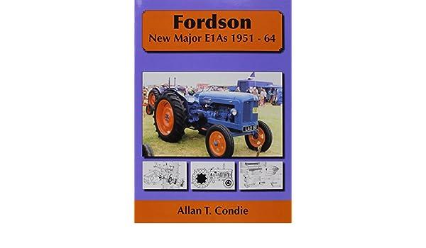 Fordson New Major E1AS 1951-64 Fordson