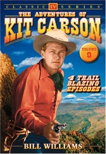 The Adventures of Kit Carson, Vol. 9 -