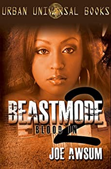 Beastmode 2: Blood In by [Awsum, Joe]