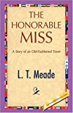 The Honorable Miss, L. T. Meade, 1421893509