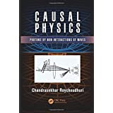 Causal Physics: Photons by Non-Interactions of Waves