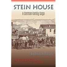 Stein House, A German Family Saga