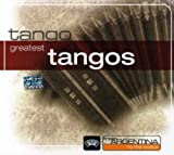 From Argentina to the World: Greatest Tangos
