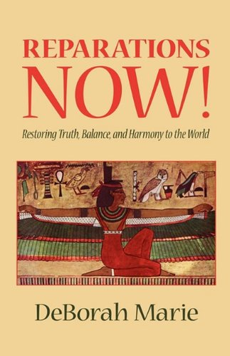 Download Reparations Now!, Restoring Truth, Balance, and Harmony to the World pdf