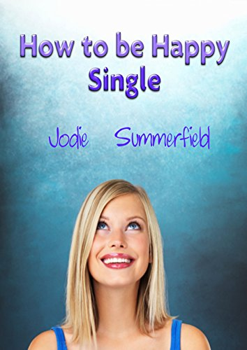 Distortion the Single How A Woman To As Happy Be these points put