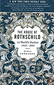The House of Rothschild: The World's Banker 1849-1998 (English Edit