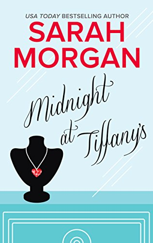 Midnight at Tiffany's: An International Bestseller (From Manhattan with Love) by [Morgan, Sarah]