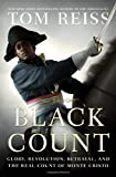 The Black Count, Tom Reiss, 030738246X