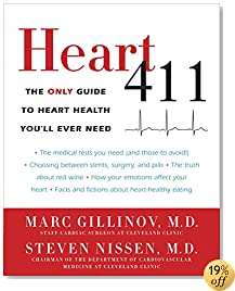Heart 411: The Only Guide to Heart Health You