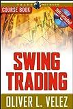 Swing Trading, Oliver L. Velez, 1592803156