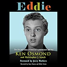 Eddie: The Life and Times of America's Preeminent Bad Boy Audiobook by Ken Osmond, Christopher J. Lynch Narrated by Gary Fearon, Kelly Cruise