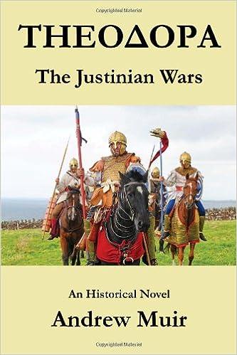 Theodora. the Justinian Wars: Amazon.es: Andrew Muir: Libros en ...
