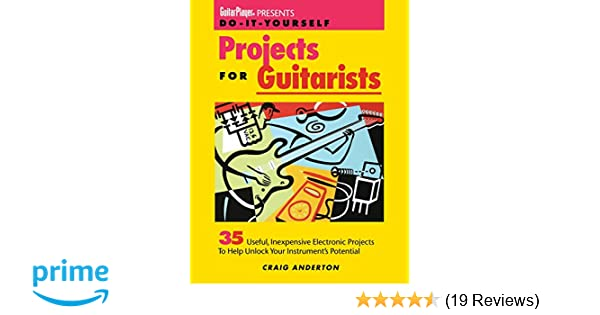 Guitar player presents do it yourself projects for guitarists craig guitar player presents do it yourself projects for guitarists craig anderton 9780879303594 amazon books solutioingenieria Gallery