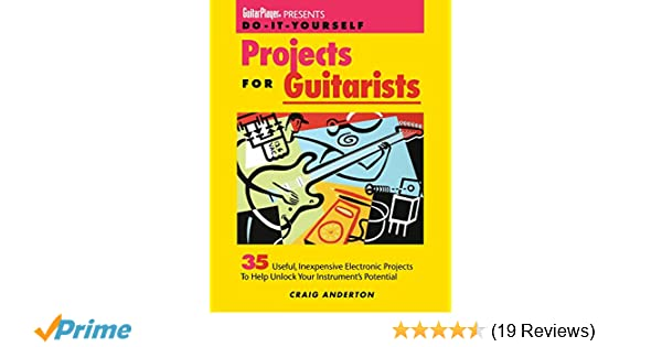 Guitar player presents do it yourself projects for guitarists craig guitar player presents do it yourself projects for guitarists craig anderton 9780879303594 amazon books solutioingenieria Images