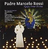 Agape Amor Divino by Padre Marcelo Rossi (2008-08-11)