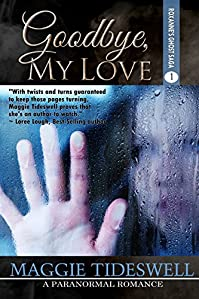 Goodbye, My Love by Maggie Tideswell ebook deal