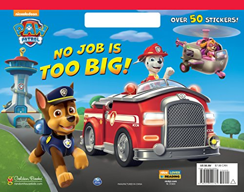 Big Coloring Book - No Job is Too Big! (Paw Patrol) (Big Coloring Book)