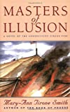 Masters of Illusions, Mary-Ann Tirone Smith, 0446518069