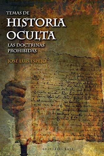 Temas de historia oculta II: Las doctrinas prohibidas (Base Hispánica nº 50)