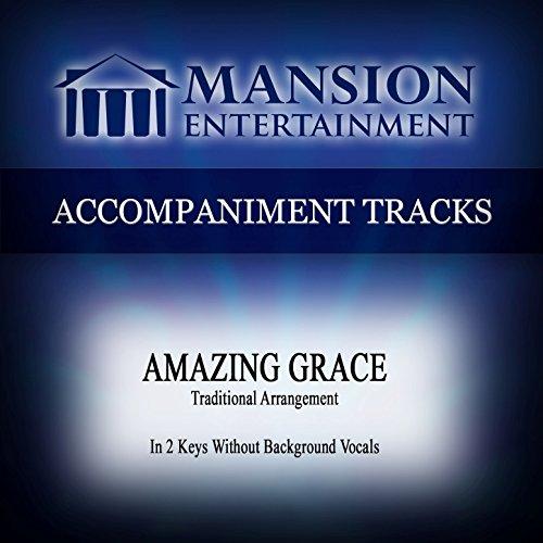 Amazing Grace Accompaniment Track - Amazing Grace (Traditional) [Accompaniment Track]