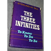 The three infinities: To know, to do, to be