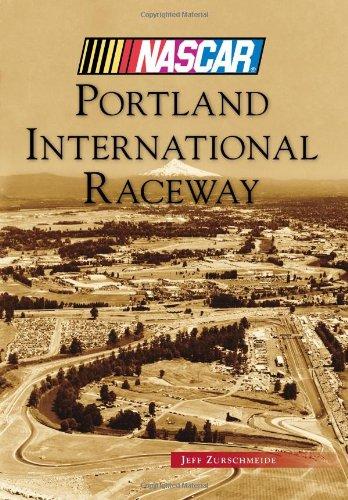 Read Online Portland International Raceway (NASCAR Library Collection) ebook