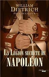 La Légion secrète de Napoléon