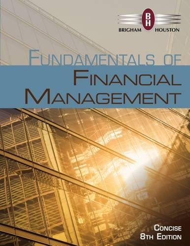 Fundamentals Of Financial Management  Concise Edition  With Thomson One   Business School Edition  1 Term  6 Months  Printed Access Card   Mindtap Course List